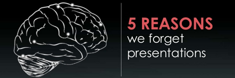 5 Reasons We Do Not Remember Presentations
