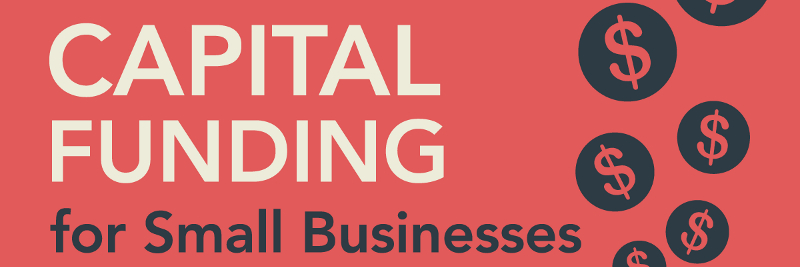 How Small Businesses Can Use Capital Funding