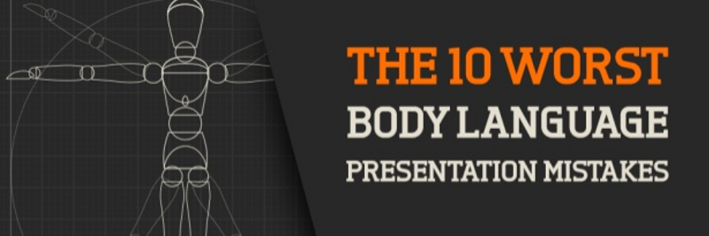 Ten Biggest Body Language Mistakes Made in Presentations