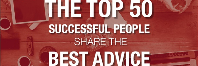 50 Business Tips from Business Icons
