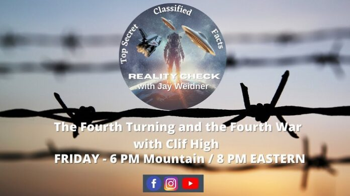 The Fourth Turning and the Fourth War – Clif High & Jay Weidner